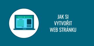 Jak si vytvořit web stránku rychle, levně a bez programování